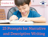 25 Prompts for Narrative and Descriptive Writing - Common