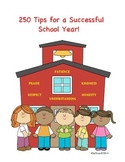 Free! 250 Tips for a Successful Year! For teachers, all gr
