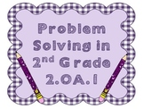 2.OA.1 Problem Solving in 2nd Grade