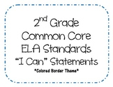"""2nd Grade Common Core ELA Standards - """"I Can"""" Statements"""