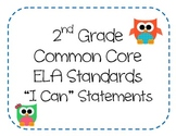 """2nd Grade Common Core ELA Standards - """"I Can"""" Statements ("""