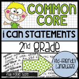 """2nd Grade Common Core """"I Can"""" Kid Friendly Statements {full size}"""