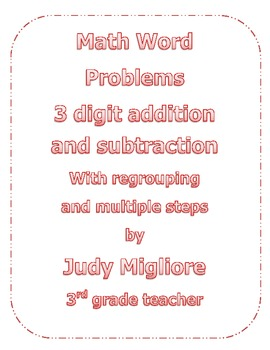 3 Digit Addition and Subtraction Multi-Step Word Problems