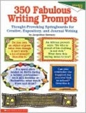 350 Fabulous Writing Prompts grades 4-5