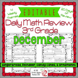 EDITABLE 3rd Grade Daily Math Review/Morning Work- December