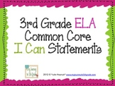 """3rd Grade Common Core """"I Can"""" Statements for ELA"""