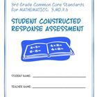 3rd Grade Common Core Math: Constructed Response Assessmen