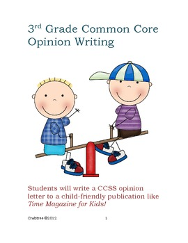 3rd Grade Common Core Opinion Writing (*NO PREP)