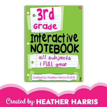 3rd Grade Interactive Notebook: ALL Subjects, FULL Year (UPDATED)