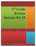 3rd Grade Math Review Quizzes #6-10