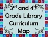 3rd/4th Grade Library Curriculum Maps & Common Core Standa