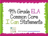 """4th Grade Common Core """"I Can"""" Statements for ELA"""
