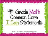 "4th Grade Common Core ""I Can"" Statements for Mathematics"