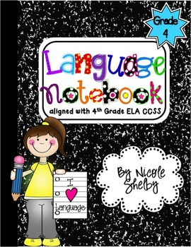 4th Grade Language Interactive Notebook (aligned with the Common Core)