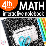 4th Grade Math Interactive Notebook {Common Core Aligned}