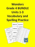 4th Grade Wonders - Units 1-3 BUNDLE Spelling and Vocabula