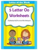 5 Letter O Worksheets / Alphabet & Phonics Worksheets