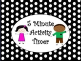 5 Minute Activity Timer, Power Point Presentation, Countdown