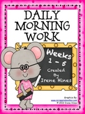 Morning Work 1: Daily Math and Language Arts For 5 Weeks