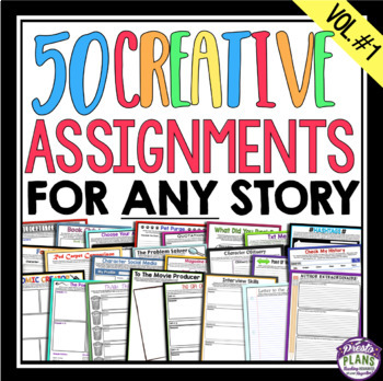 ASSIGNMENTS FOR ANY NOVEL OR SHORT STORY: 50 Creative Printable Assignments