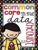 {5th Grade} Common Core Data Checklist - ELA