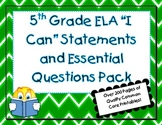 "5th Grade Common Core ELA ""I Can"" Statements & Essential Q"