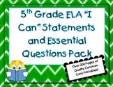 "5th Grade Common Core ELA ""I Can"" Statements & Essential Q"