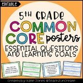 5th Grade Common Core {Essential Questions & Learning Goal