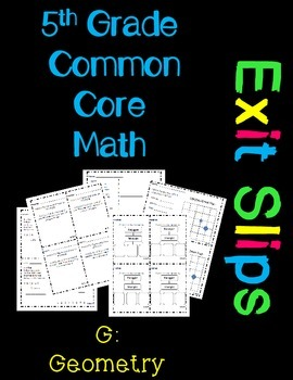 5th Grade Common Core Exit Slips Assessment 5.G