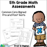 5th Grade  Common Core Math Assessments {Pre & Post Tests}