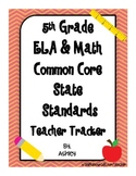 5th Grade Common Core State Standards Teacher Tracker ELA & Math