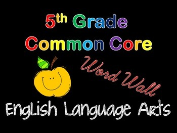 5th Grade ELA Common Core Vocabulary Word Wall