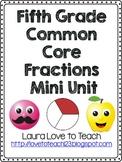5th Grade Fractions Mini Unit