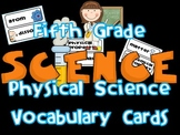 5th Grade Physical Science Vocabulary Cards