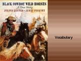 5th Language Arts HM 5.3 Black Cowboy Wild Horses Vocab PPT