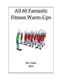60 Fantastic Fitness Warm-Ups