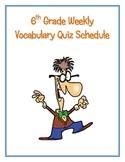 6th Grade Math Weekly Vocabulary Quiz Schedule