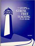 7 Steps to Stress Free Teaching Plan Book - A BACK TO SCHO