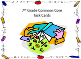 7th Grade Math Common Core Aligned Task Cards for the Year!