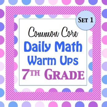 7th Grade Math Common Core Daily Warm Ups w/ Key - Set 1