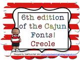 7th edition of Cajun Font-Creole
