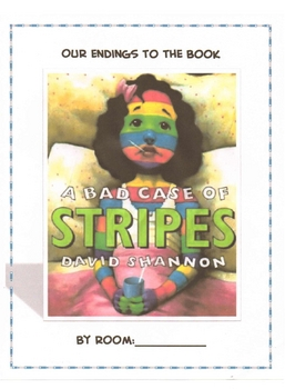 A Bad Case of Stripes Class Book