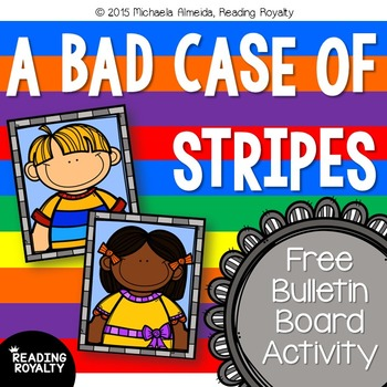 A Bad Case of Stripes Free Bulletin Board Activity