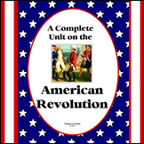 A Complete Unit on the American Revolution (3rd-6th grades