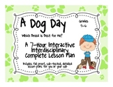 A Dog Day 7-Hour Complete Sub Plans Thematic Unit for Grad