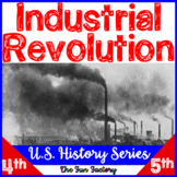 Industrial Revolution & More! ~American History Series~4th