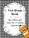 A Guide to First Grade