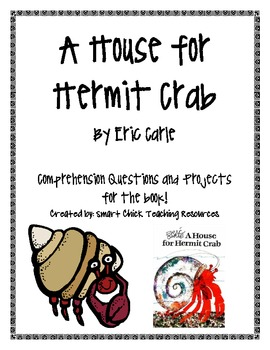 A House for Hermit Crab, by E. Carle, Comp. Questions and