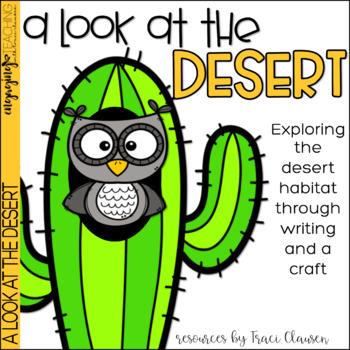 Desert Habitat - Writing and Craft - A LOOK at the Desert
