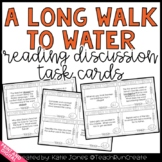 A Long Walk to Water {144 discussion task cards}